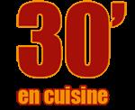 30 minutes en cuisine